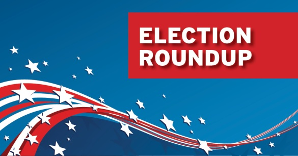 Election Roundup